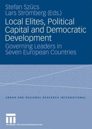 Local Elites, Political Capital and Democratic Development