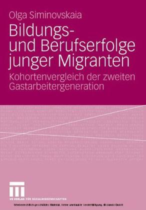 Bildungs- und Berufserfolge junger Migranten