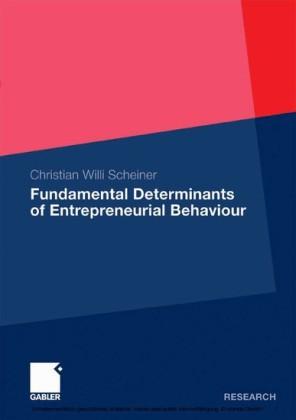 Fundamental Determinants of Entrepreneurial Behaviour