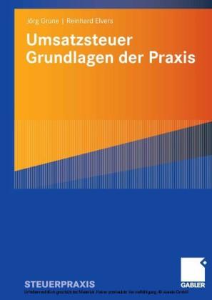 Umsatzsteuer - Grundlagen der Praxis