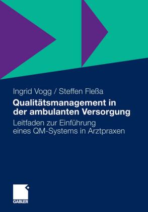 Qualitätsmanagement in der ambulanten Versorgung