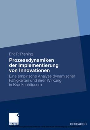 Prozessdynamiken der Implementierung von Innovationen