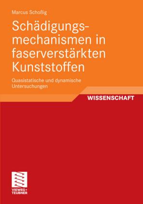 Schädigungsmechanismen in faserverstärkten Kunststoffen