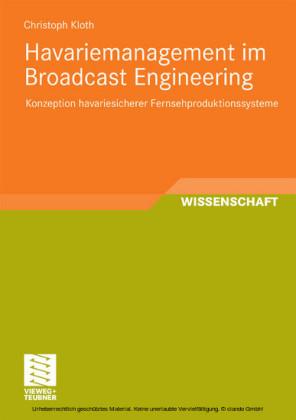 Havariemanagement im Broadcast Engineering