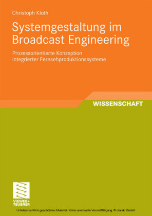 Systemgestaltung im Broadcast Engineering