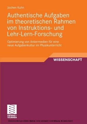 Authentische Aufgaben im theoretischen Bereich von Instruktions- und Lehr-Lern-Forschung