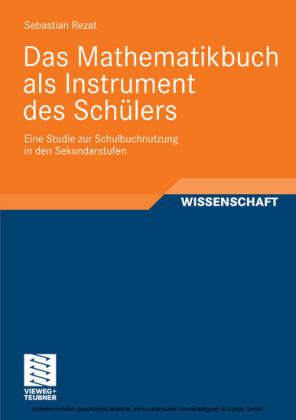 Das Mathematikbuch als Instrument des Schülers