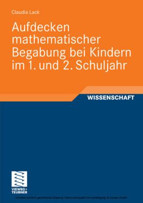 Aufdecken mathematischer Begabung bei Kindern im 1. und 2. Schuljahr