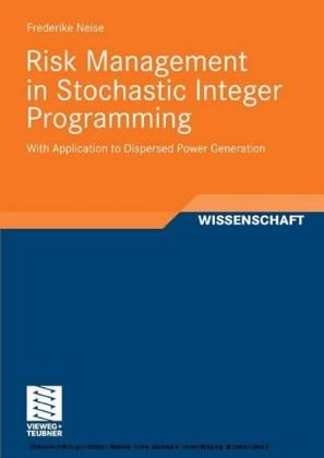 Risk Management in Stochastic Integer Programming
