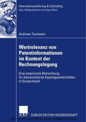 Wertrelevanz von Patentinformationen im Kontext der Rechnungslegung