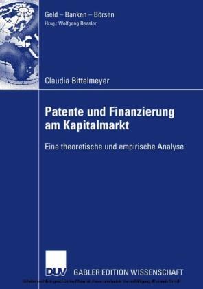 Patente und Finanzierung am Kapitalmarkt