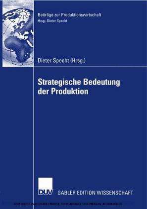 Strategische Bedeutung der Produktion