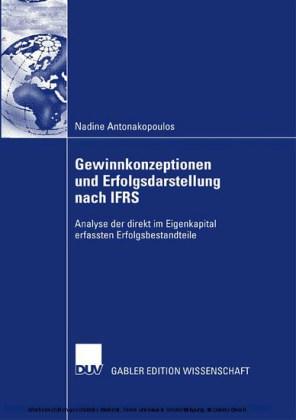 Gewinnkonzeptionen und Erfolgsdarstellung nach IFRS