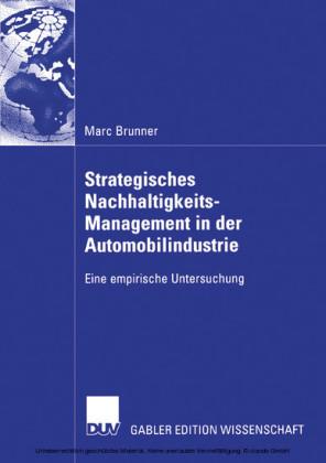 Strategisches Nachhaltigkeits-Management in der Automobilindustrie