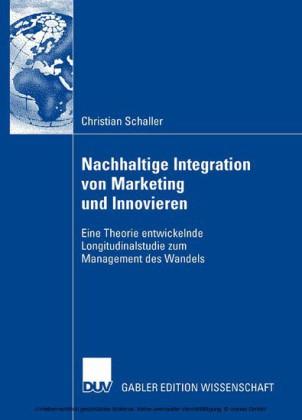 Nachhaltige Integration von Marketing und Innovieren