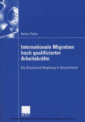 Internationale Migration hoch qualifizierter Arbeitskräfte