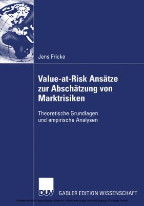 Value-at-Risk Ansätze zur Abschätzung von Marktrisiken