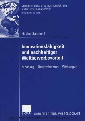 Innovationsfähigkeit und nachhaltiger Wettbewerbsvorteil