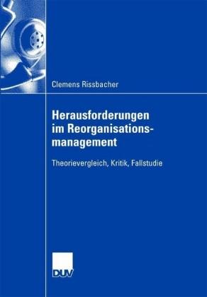 Herausforderungen im Reorganisationsmanagement