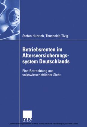 Betriebsrenten im Altersversicherungssystem Deutschlands