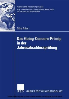 Das Going Concern Prinzip in der Jahresabschlussprüfung