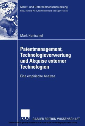 Patentmanagement, Technologieverwertung und Akquise externer Technologien