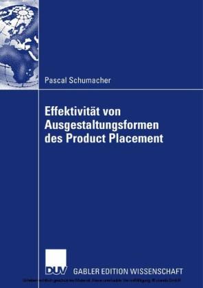 Effektivität von Ausgestaltungsformenen des Product Placement