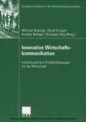 Innovative Wirtschaftskommunikation