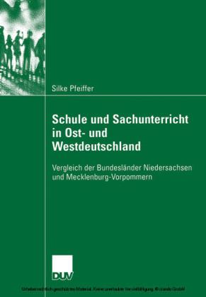 Schule und Sachunterricht in Ost- und Westdeutschland