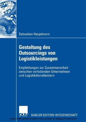 Gestaltung des Outsourcings von Logistikleistungen