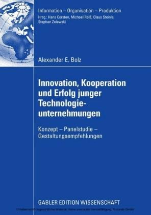 Innovation, Kooperation und Erfolg junger Technologieunternehmungen