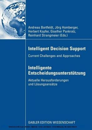 Intelligent Decision Support - Intelligente Entscheidungsunterstützung
