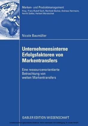 Unternehmensinterne Erfolgsfaktoren von Markentransfers