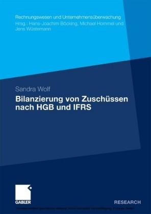 Bilanzierung von Zuschüssen nach HGB und IFRS
