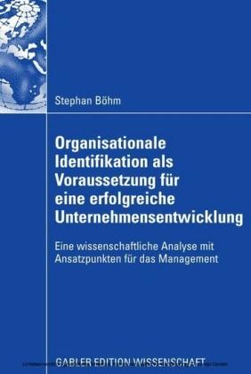 Organisationale Identifikation als Voraussetzung für eine erfolgreiche Unternehmensentwicklung