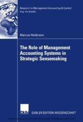 The Role of Management Accounting Systems in Strategic Sensemaking