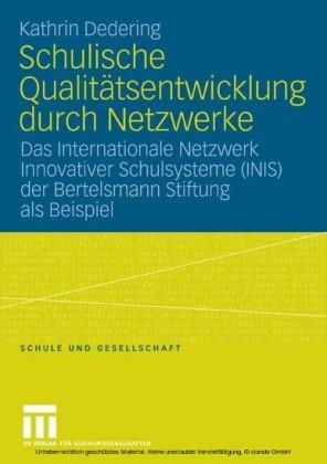 Schulische Qualitätsentwicklung durch Netzwerke