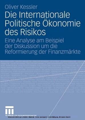 Die Internationale Politische Ökonomie des Risikos