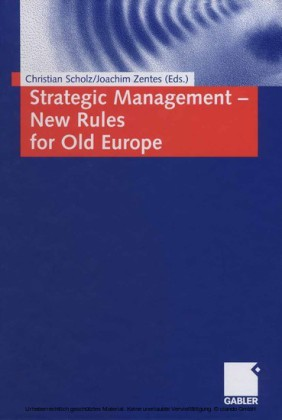 Strategic Management - New Rules for Old Europe