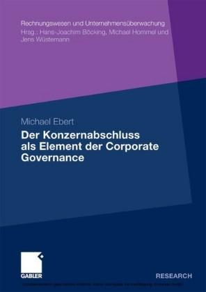 Der Konzernabschluss als Element der Corporate Governance