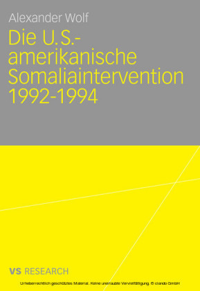 Die U.S.-amerikanische Somaliaintervention 1992-1994
