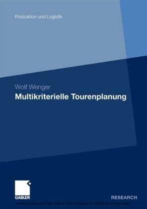 Multikriterielle Tourenplanung