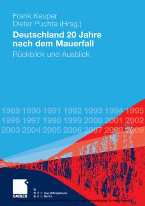 Deutschland 20 Jahre nach dem Mauerfall