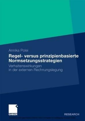 Regel- versus prinzipienbasierte Normsetzungsstrategien