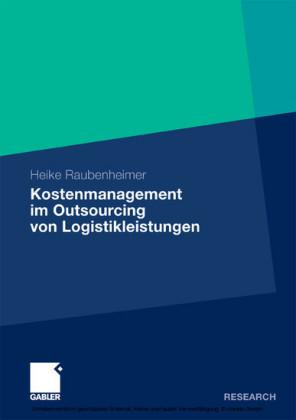 Kostenmanagement im Outsourcing von Logistikleistungen