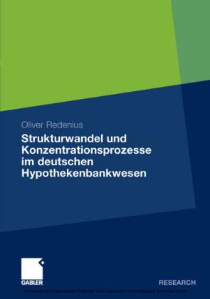Strukturwandel und Konzentrationsprozesse im deutschen Hypothekenbankwesen