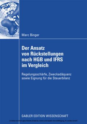 Der Ansatz von Rückstellungen nach HGB und IFRS im Vergleich