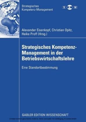 Strategisches Kompetenz-Management in der Betriebswirtschaftslehre