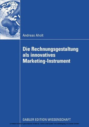 Die Rechnungsgestaltung als innovatives Marketing-Instrument