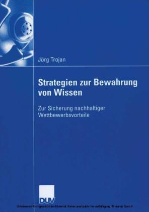 Strategien zur Bewahrung von Wissen